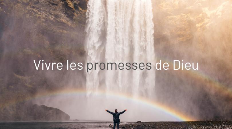 Vivre les promesses de Dieu